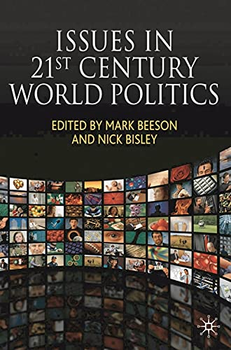 9780230594524: Issues in 21st Century World Politics