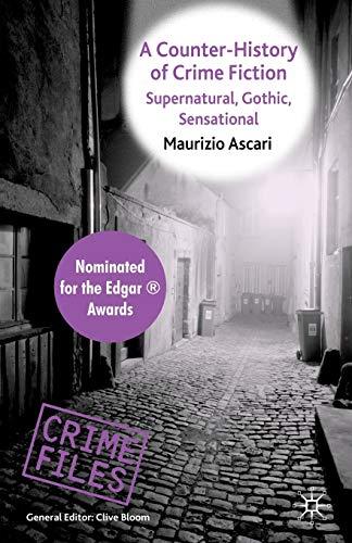 9780230594623: A Counter-History of Crime Fiction: Supernatural, Gothic, Sensational