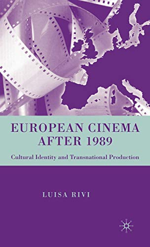 9780230600249: European Cinema after 1989: Cultural Identity and Transnational Production