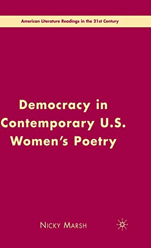 9780230600263: Democracy in Contemporary U.S. Women's Poetry (American Literature Readings in the 21st Century)