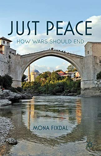 9780230600348: Just Peace: How Wars Should End