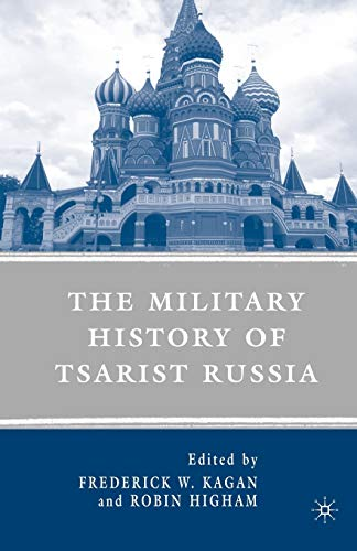 9780230602588: The Military History of Tsarist Russia