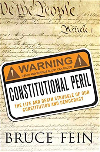 9780230602885: Constitutional Peril: The Life and Death Struggle for Our Constitution and Democracy