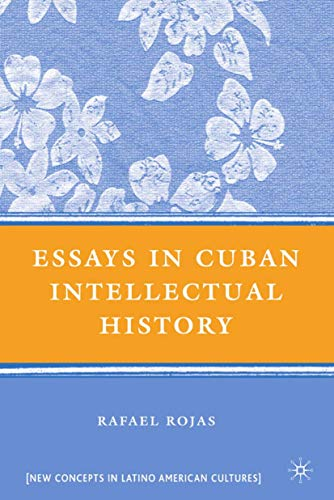 9780230603004: Essays in Cuban Intellectual History (New Directions in Latino American Cultures)