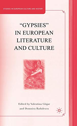 "9780230603240: ""Gypsies"" in European Literature and Culture: Studies in European Culture and History"