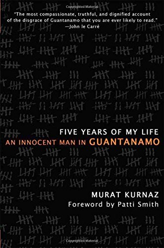 9780230603745: Five Years of My Life: An Innocent Man in Guantanamo