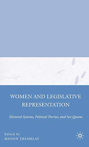 9780230603783: Women and Legislative Representation: Electoral Systems, Political Parties, and Sex Quotas
