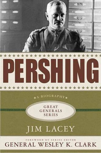 Pershing (Great Generals): Lacey, Jim