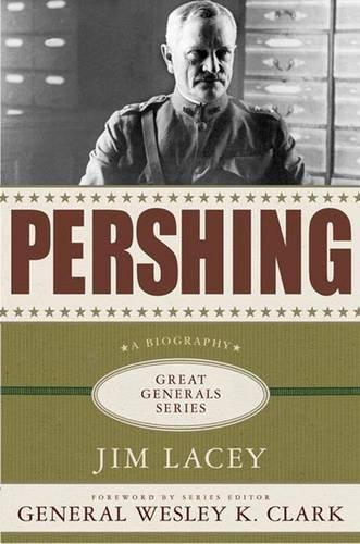 9780230603837: Pershing (Great Generals (Hardcover))