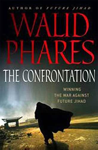 9780230603899: The Confrontation: Winning the War against Future Jihad