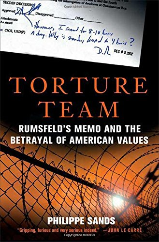 9780230603905: Torture Team: Rumsfeld's Memo and the Betrayal of American Values
