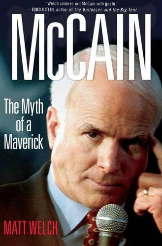 9780230603967: McCain: The Myth of a Maverick