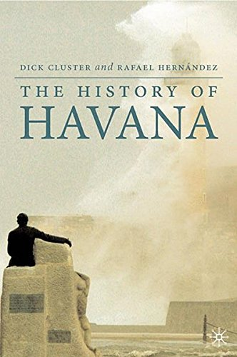 9780230603974: The History of Havana (Palgrave Essential Histories Series)