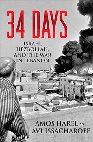 9780230604001: 34 Days: Israel, Hezbollah, and the War in Lebanon