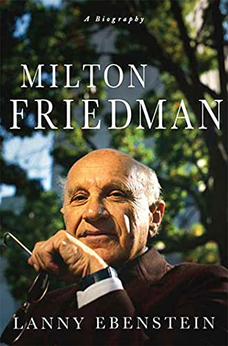 9780230604094: Milton Friedman: A Biography