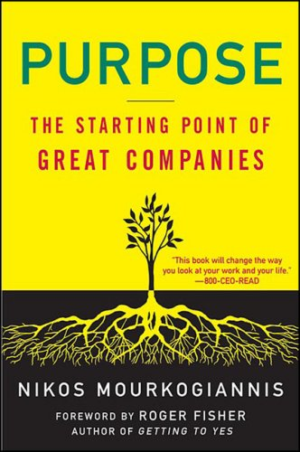 9780230604100: Purpose: The Starting Point of Great Companies