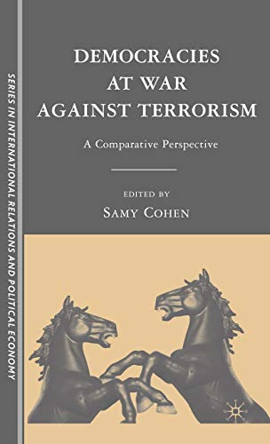9780230604568: Democracies At War Against Terrorism: A Compartive Perspective