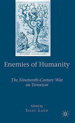 9780230604599: Enemies of Humanity: The Nineteenth-Century War on Terrorism