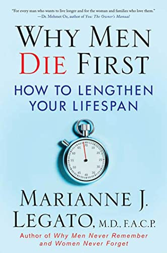 9780230605176: Why Men Die First: How to Lengthen Your Lifespan