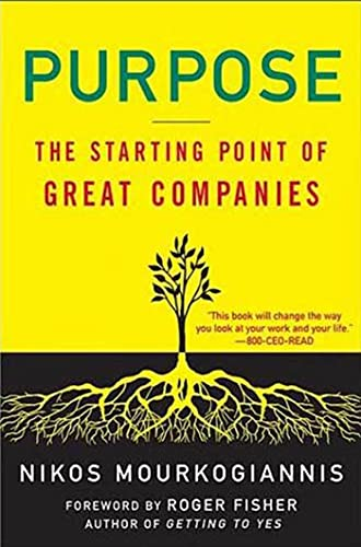 9780230605305: Purpose: The Starting Point of Great Companies