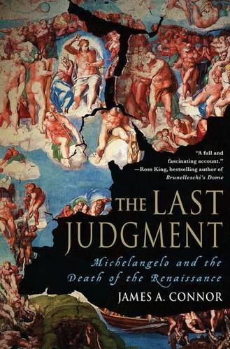 9780230605732: The Last Judgment: Michelangelo and the Death of the Renaissance