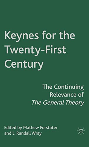 9780230605817: Keynes for the Twenty-First Century: The Continuing Relevance of The General Theory