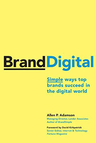 9780230606043: Brand Digital: Simple Ways Top Brands Suceed in the Digital World