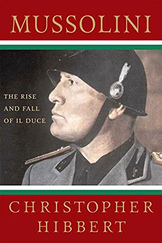 9780230606050: Mussolini: The Rise and Fall of Il Duce
