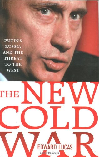9780230606128: The New Cold War: Putin's Russia and the Threat to the West