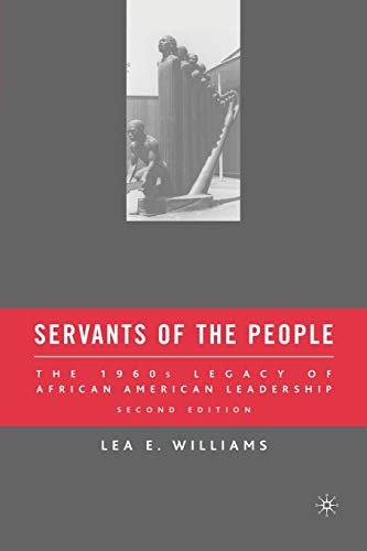 9780230606333: Servants of the People: The 1960s Legacy of African American Leadership