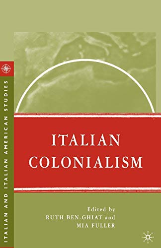 9780230606364: Italian Colonialism (Italian and Italian American Studies)