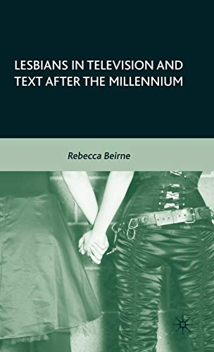 Lesbians in Television and Text after the: Beirne, R.