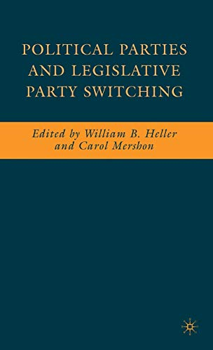 9780230607552: Political Parties and Legislative Party Switching