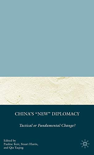 9780230607729: China's 'New' Diplomacy: Tactical or Fundamental Change?