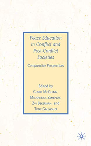9780230608429: Peace Education in Conflict and Post-Conflict Societies: Comparative Perspectives (Previous Publications)