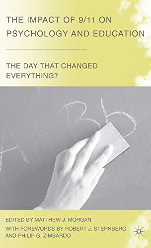 9780230608436: The Impact of 9/11 on Psychology and Education: The Day That Changed Everything?