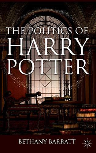 9780230608511: The Politics of Harry Potter