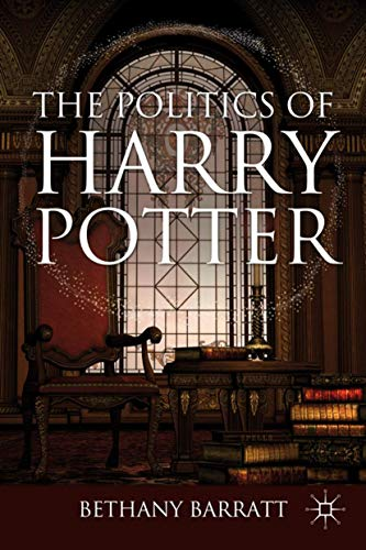 9780230608511: The Politics of Harry Potter