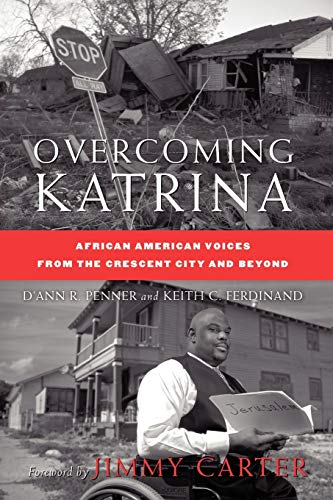 9780230608719: Overcoming Katrina: African American Voices from the Crescent City and Beyond (Palgrave Studies in Oral History)