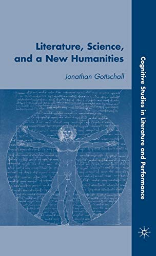 9780230609013: Literature, Science, And A New Humanities