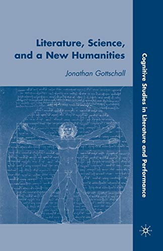 9780230609037: Literature, Science, And A New Humanities