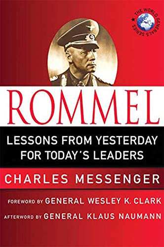 9780230609082: Rommel: Lessons from Yesterday for Today's Leaders (World Generals Series)