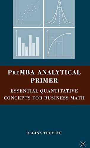 9780230609129: PreMBA Analytical Primer: Essential Quantitative Concepts for Business Math