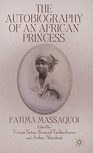 9780230609587: The Autobiography of an African Princess (Queenship and Power)