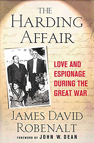 9780230609648: The Harding Affair: Love and Espionage during the Great War