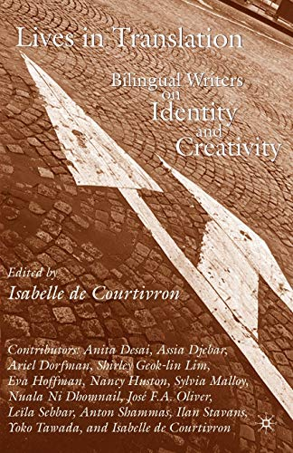 9780230610705: Lives in Translation: Bilingual Writers on Identity and Creativity
