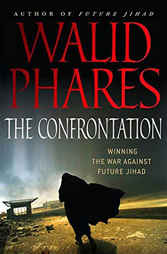 9780230611306: The Confrontation: Winning the War against Future Jihad