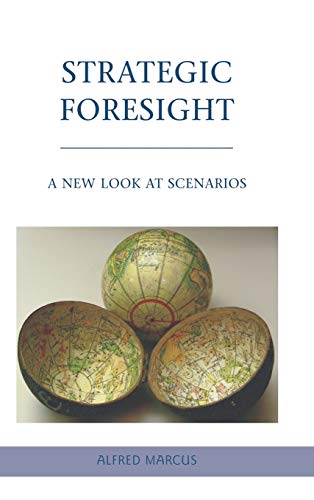 9780230611726: Strategic Foresight: A New Look at Scenarios