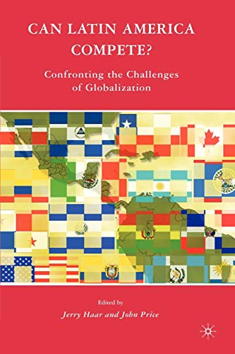 9780230612143: Can Latin America Compete?: Confronting the Challenges of Globalization