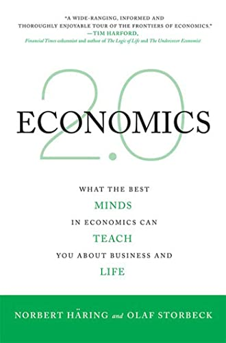 9780230612433: Economics 2.0: What the Best Minds in Economics Can Teach You About Business and Life